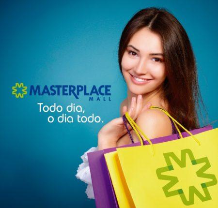 Masterplace – Todo dia, o dia todo