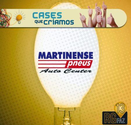 Martinense Pneus + Varejo + Criatividade